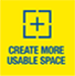Create More Usable Space